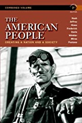 The American People: Creating a Nation and a Society, Concise Edition, Combined Volume (7th Edition) Paperback