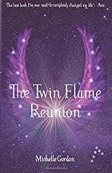 The Twin Flame Reunion: 4 (Earth Angels)