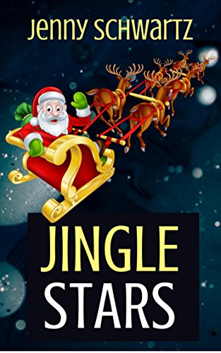 Jingle Stars (Shamans & Shifters Space Opera Book 4) by [Schwartz, Jenny]