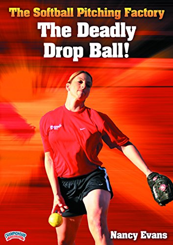 Ball Drop Deadly - Nancy Evans: The Softball Pitching Factory: The Deadly Drop Ball! (DVD)