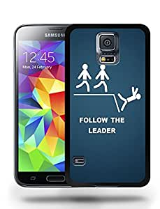 Funny Follow the Leader Phone Case Cover Designs for Samsung Galaxy S5