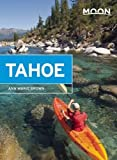 Moon Tahoe (Moon Handbooks)