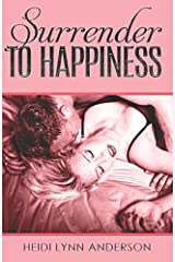 Surrender to Happiness Paperback