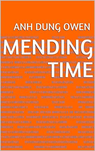 Mending Time