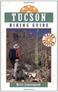 Arizona Day Hikes: A Guide to the Best Hiking Trails from Tuscon ...