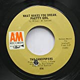 The Sandpipers 45 RPM What Makes You Dream, Pretty Girl / Guantanamera