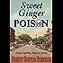 Sweet Ginger Poison (Ginger Lightley Short Novel Mystery Series Book 1)