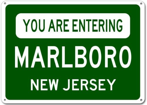 You Are Entering Marlboro, New Jersey City Sign - Heavy Duty - 12