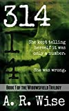 314 (Widowsfield Trilogy)