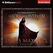The Lore of the Evermen: The Evermen Saga, Book 4 | James Maxwell