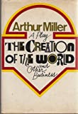 The Creation of the World and Other Business, Arthur Miller, 0670246166