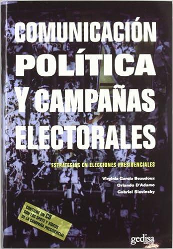 Descargas de libros electrónicos gratis para ipad Comunicación Política Y Campañas Electorales (Libertad Y Cambio) PDF DJVU 8497841115