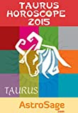 Taurus Horoscope 2015 By AstroSage.com: Taurus Astrology 2015