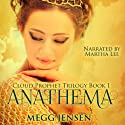 Anathema: Cloud Prophet Trilogy, Book 1 Audiobook by Megg Jensen Narrated by Martha Lee