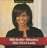 Michelle Obama, Amelie von Zumbusch, 1435898680