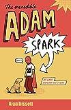 The Incredible Adam Spark