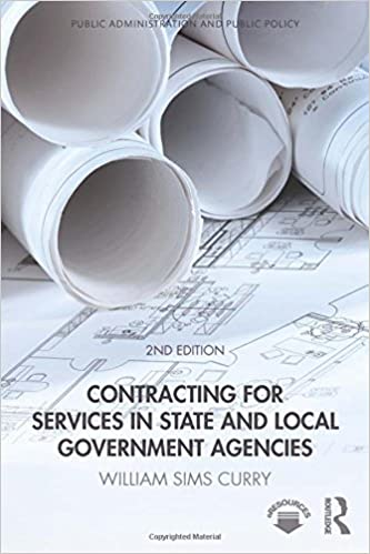 Ebook for oracle 11g téléchargement gratuit Contracting for Services in State and Local Government Agencies (Public Administration and Public Policy) by William Sims Curry PDF ePub MOBI