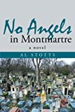 No Angels in Montmartre, Al Stotts, 1491713410