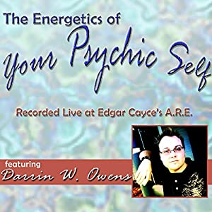 The Energetics of Your Psychic Self Speech