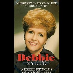 Debbie: My Life Audiobook