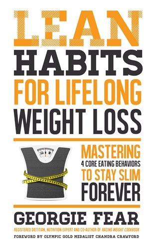 Lean Habits For Lifelong Weight Loss: Mastering 4 Core Eating Behaviors to Stay Slim Forever [Georgie Fear] (Tapa Blanda)