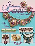 img - for Juliana Jewelry Reference, DeLizza & Elster: Identification & Price Guide book / textbook / text book
