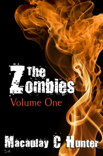 The Zombies: Volume One by [Hunter, Macaulay C.]