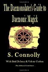 The Daemonolater's Guide to Daemonic Magick Paperback