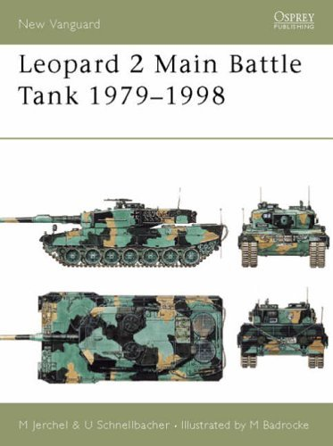 Leopard 2 Main Battle Tank (Osprey New Vanguard) by Michael Jerchel (15-Apr-1998) Paperback ()