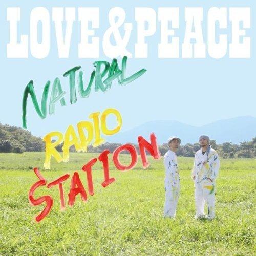 CD : Natural Radio Station - Love & Peace (Japan - Import)