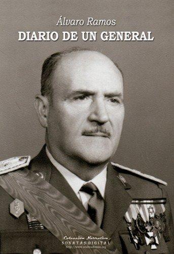 Diario de un General Álvaro Altamira Ramos