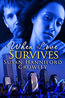 When Love Survives (Vampires in Manhattan Book 1) by [Crowley, Susan Hanniford]