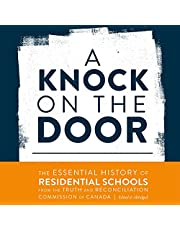 A Knock on the Door: The Essential History of Residential Schools from the Truth and Reconciliation Commission of Canada, Edited and Abridged (Perceptions on Truth and Reconciliation, Book 1)
