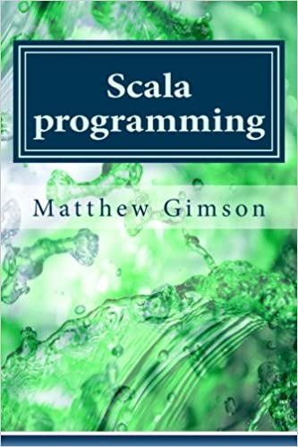 Scala programming: Learn Scala Programming FAST and EASY