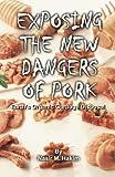 Exposing the New Dangers of Pork, Nasir Hakim, 1884855334