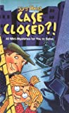 img - for Case Closed?! Forty Mini Series for You To Solve book / textbook / text book