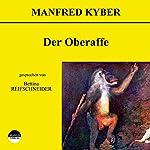 Der Oberaffe   Manfred Kyber
