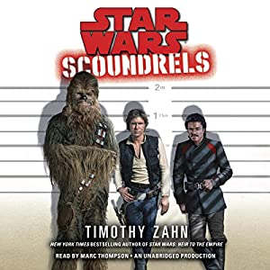 Scoundrels: Star Wars Legends Hörbuch