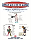 Memory Notebook of Nursing, Vol 1, 4th Ed : A collection of visual images and mnemonics to increase memory and Learning, Zerwekh, JoAnn and Claborn, Jo Carol, 1892155125