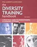 The Diversity Training, Phillip Edward Clements, 0749444762
