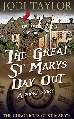 The Great St. Mary's Day Out: A Chronicles of St Mary's Short Story (A Chronicles of St. Mary's Short Story)