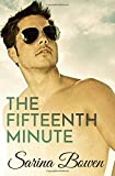 The Fifteenth Minute (The Ivy Years) (Volume 5)
