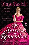"Maya Rodale, ""An Heiress to Remember"" (Avon Books, 2020)"