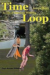 Time Loop: Impelleti