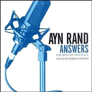 Ayn Rand Answers Hörbuch