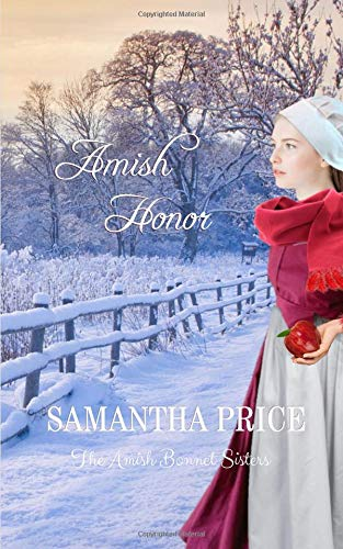Amish Honor Amish Romance (The Amish Bonnet Sisters) [Price, Samantha] (Tapa Blanda)