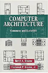 Computer Architecture: Concepts and Evolution Hardcover
