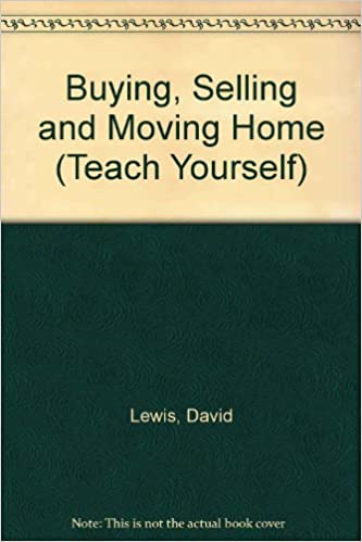 Buying, Selling and Moving Home (Teach Yourself)