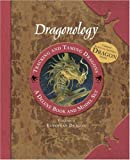 img - for Dragonology Tracking and Taming Dragons Volume 1: A Deluxe Book and Model Set: European Dragon (Ologies) book / textbook / text book