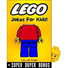 LEGO: 100+ Funny jokes and memes for Children (LEGO parody book) + SUPER BONUS